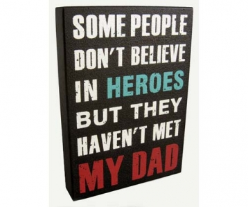 Wall Decor – My Dad Hero